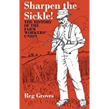 Sharpen the Sickle by Reg Groves (2011-01-31)