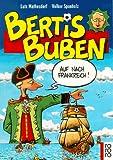 Bertis Buben - Lutz Mathesdorf, Volker Sponholz