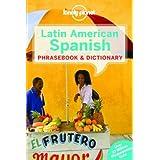 Latin American Spanish Phrasebook & Dictionary - 7ed - Anglais