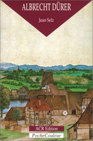 Albrecht Drer : Le Peintre, le graveur et le thoricien