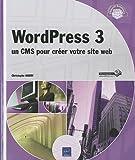 Telecharger Livres WordPress 3 un CMS pour creer votre site web (PDF,EPUB,MOBI) gratuits en Francaise