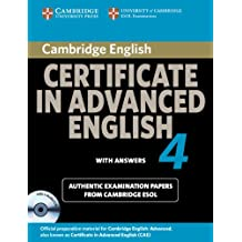 Cambridge Certificate in Advanced English 4 for Updated Exam Self-study Pack (Student's Book with answers and Audio CDs (2)) (CAE Practice Tests)