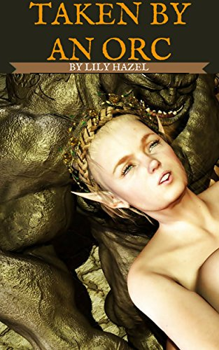 Taken By An Orc (English Edition) (World Of Worldcraft)