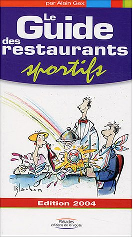 Le Guide des Restaurant Sportifs par Alain Gex