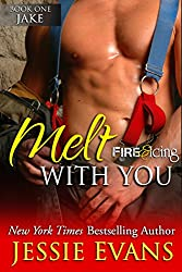 Melt With You (Fire and Icing Book 1) (English Edition)