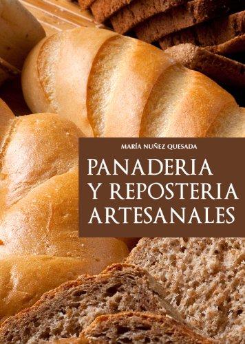 Panadería y repostería artesanales por María Nuñez Quesada
