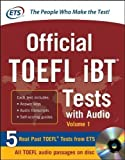 Official TOEFL iBT Tests with Audio: Educational Testing Service (McGraw-Hill's TOEFL iBT) by Educational Testing Service Pap/Cdr Edition (2013)