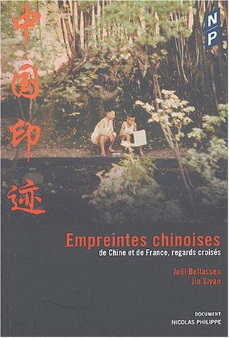 Empreintes chinoises : De Chine et de France, regards croisés