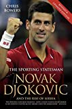 Image de Novak Djokovic and the Rise of Serbia - The Sporting Statesman