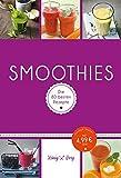 Smoothies: Die 80 besten Rezepte für das Lieblingsgetränk aus dem Mixer (König & Berg Kochbücher)