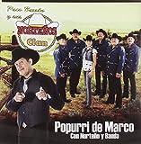 Popurri De Marco Con Norteno Y Banda by Paco Y Sus Nortenos Clan Barron (2011-05-31)