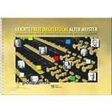 Leichte freie Orgelstücke alter Meister - Orgelnoten [Musiknoten]