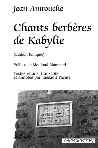 Chants berbères de Kabylie : Edition bilingue français-berbère