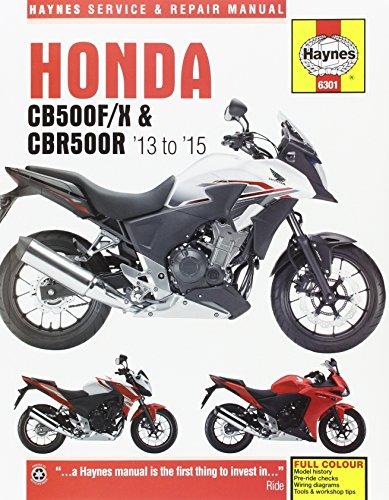 Honda CB500F/X & CBR500R ('13 To '15): 2013-16 (Haynes Service and Repair Manual)