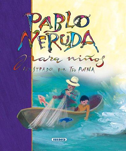 Pablo Neruda para ninos/ Pablo Neruda for Children (Poesia para ninos/ Poetry for Children)