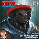 Der Hetork Tesser (Perry Rhodan 2732)