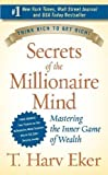 Secrets of the millionaire mind by T. Harv Eker on 01/01/2005 unknown edition