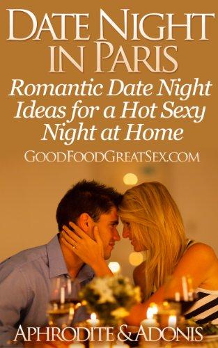 Sexy Valentines Ideen - Date Night in Paris - Date