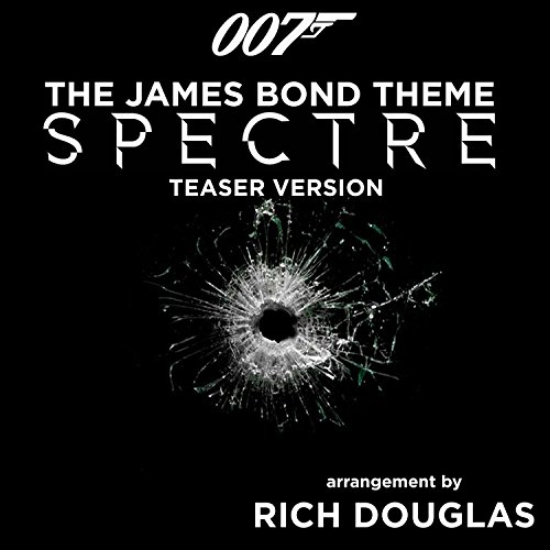 The James Bond Theme - SPECTRE Teaser Version