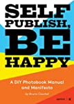 Self publish, be happy