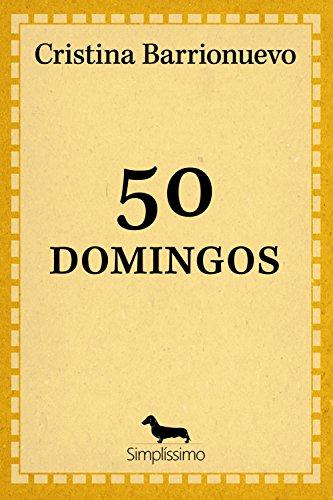 50 domingos: 49 CRÔNICAS E 1 CONTO (Portuguese Edition)