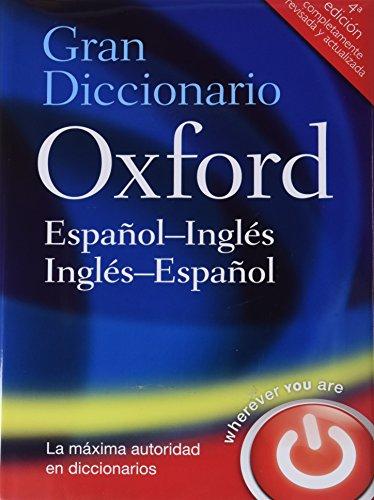 Gran Diccionario Oxford Español-Inglés/Inglés-Español 4 ed  (Gran Diccionario Oxford Bilingüe)