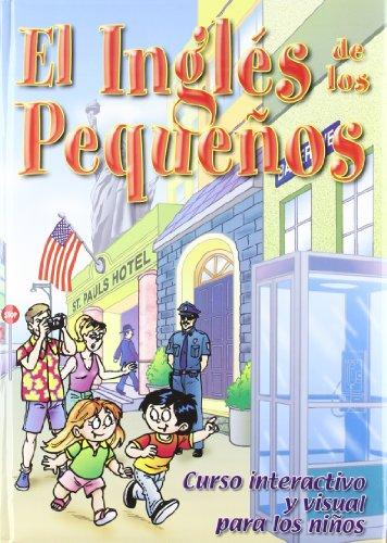 INGLES DE LOS PEQUE¥OS, EL (+CD). CURSO INTERACTIVO Y VISUAL por Andrea Claudia Zaczepinsky