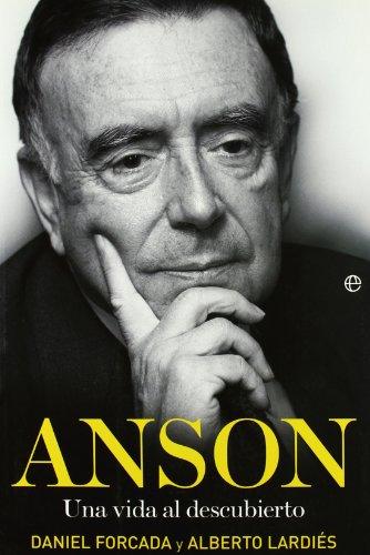 Portada del libro Anson - una vida al descubierto (Biografias Y Memorias)