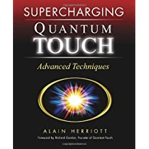 Supercharging Quantum-Touch: Advanced Techniques by Alain Herriott (2007-05-15)