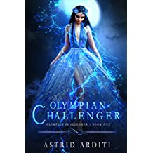 Olympian Challenger: A Young Adult Urban Fantasy (English Edition)