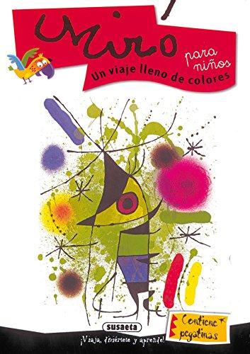 Miro Para Niños. Un Viaje Lleno De Colores (Arte Para Niños) por Proyectos editoriales Imaginerío