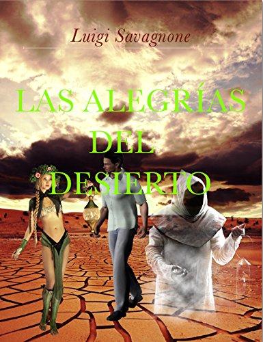 Las Alegrías del Desierto por Luigi Savagnone