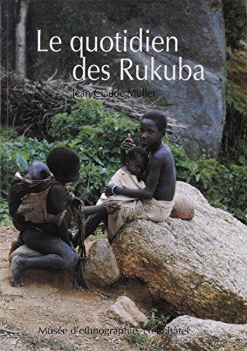 Le quotidien des Rukuba par Jean-Claude Muller