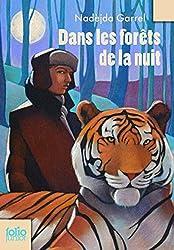 Dans Les Forets De LA Nuit (Folio Junior)
