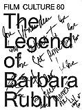 The Legend of Barbara Rubin - Film Culture 80