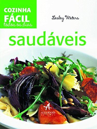 Preisvergleich Produktbild Cozinha Fácil Todos os Dias. Saudáveis (Em Portuguese do Brasil)