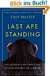 Last Ape Standing: The Seven-Million-...