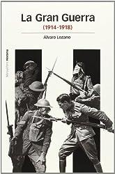 La Gran Guerra : 1914-1918 (Estudios)