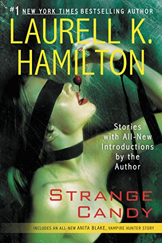 Strange Candy (Anita Blake, Vampire - Candy International