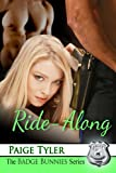 Ride-Along (The Badge Bunnies Series - Book 4) (English Edition)