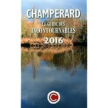 Champerard : Le guide des incontournables 2016