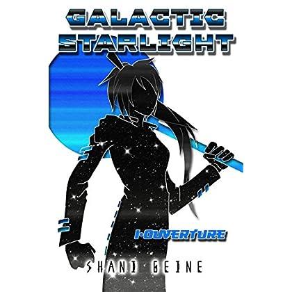 Galactic Starlight I