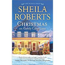 Christmas on Candy Cane Lane (Life in Icicle Falls) by Sheila Roberts (2015-10-27)