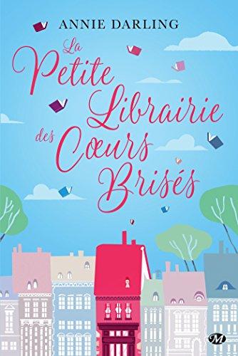 La Petite Librairie des coeurs brisés (Milady Romans) par Annie Darling
