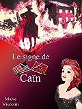 Telecharger Livres Le signe de Cain (PDF,EPUB,MOBI) gratuits en Francaise
