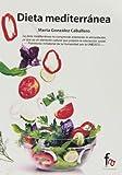 Dieta Mediterránea (Alimentacion Y Nutricion)