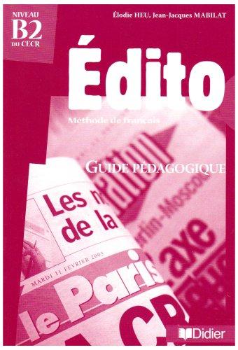 Edito Niveau B2 du CECR : Guide pédagogique par Eric Pessan