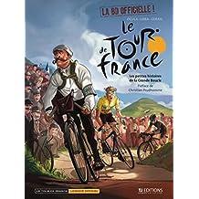Le Tour de France, Tome 1 : Les petites histoires de la Grande Boucle