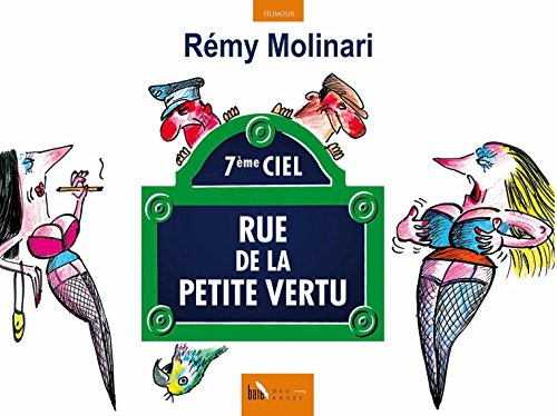 Rue de la petite vertu par Rémy Molinari