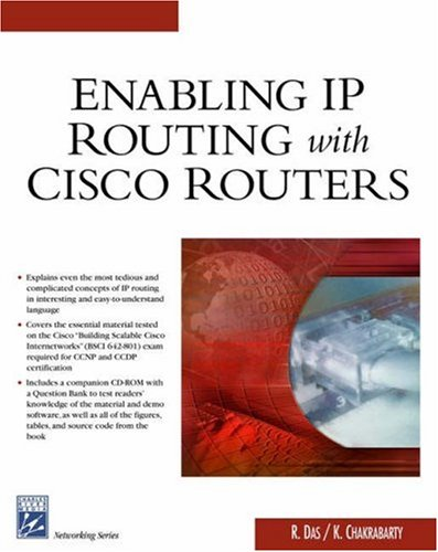 Enabling IP Routing with Cisco Routers (Networking Series) por Arvind Nair